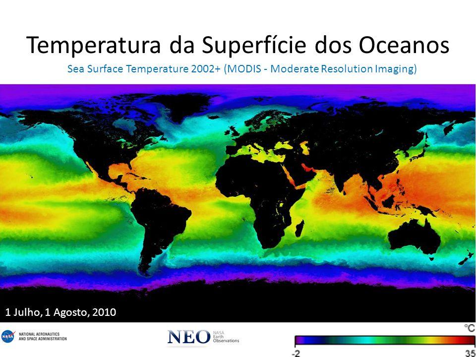 Temperatura da Superfície Terrestre Land Surface Temperature [Day] 2002+ (MODIS) 1 Julho, 1 Agosto, 2010
