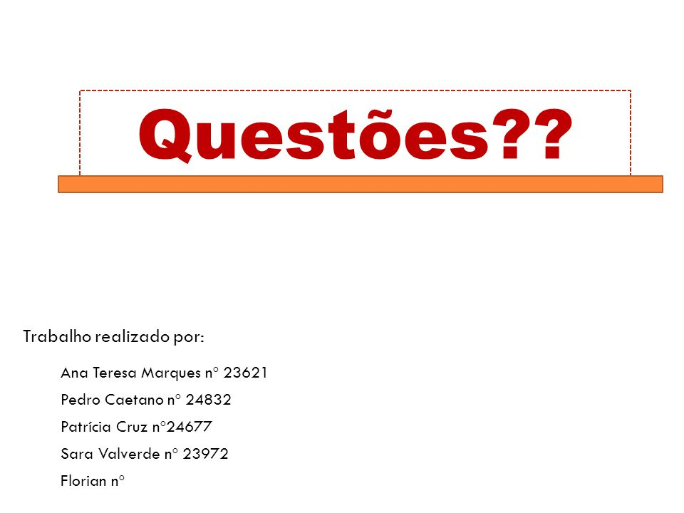 Questões?.