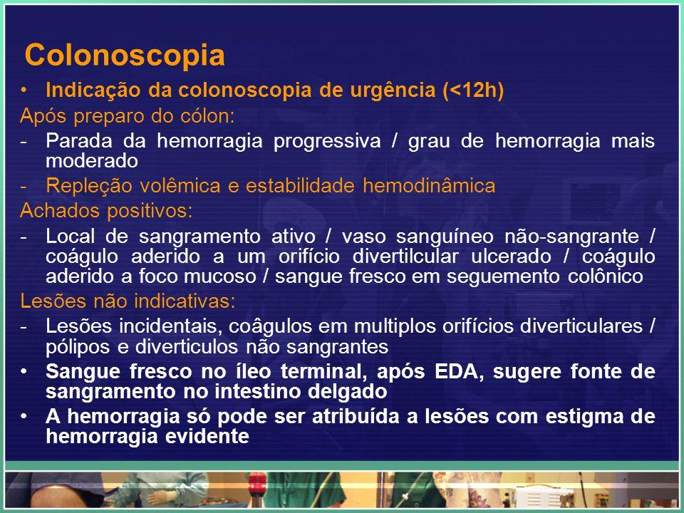 Colonoscopia Contra-indicação de colonoscopia de emergência: -Hemorragia gastrintestinal baixa macíça -Dificuldade de preparo do cólon (foco hemorrágico) -Instabilidade hemodinâmica (impede sedação, risco de hipoxemia e complicações) -Comprometimento da reposição volêmica durante o procedimento A colonoscopia é o procedimento de escolha em pacientes que tenham apresentado hemorragia após uma polipectomia endoscópica