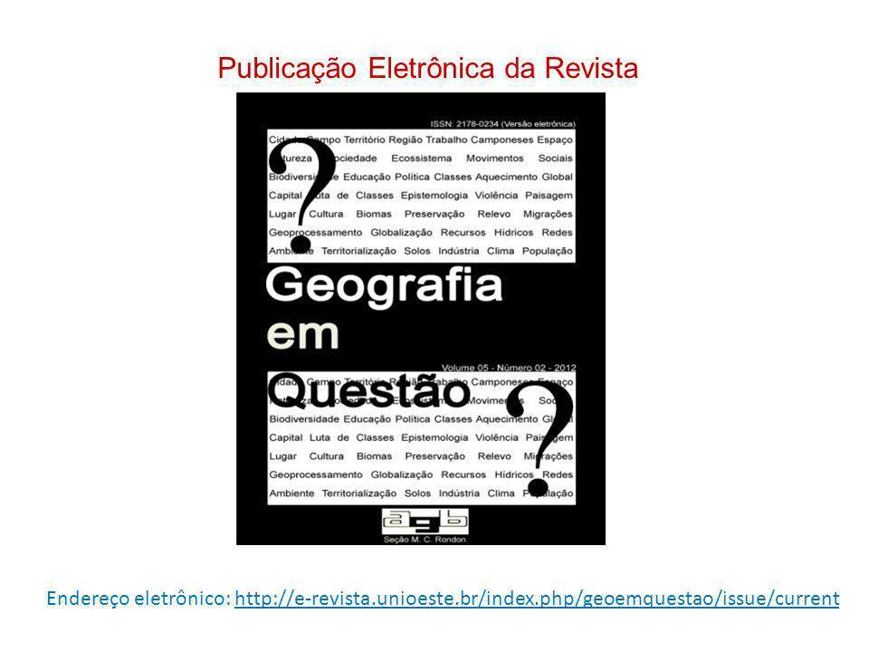 Endereço eletrônico: http://e-revista.unioeste.br/index.php/geoemquestao/issue/current Publicação Eletrônica da Revista
