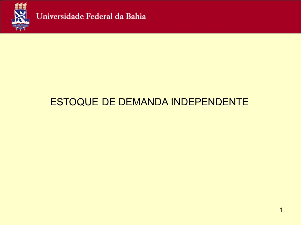 Click here to add ESTOQUE DE DEMANDA INDEPENDENTE 1