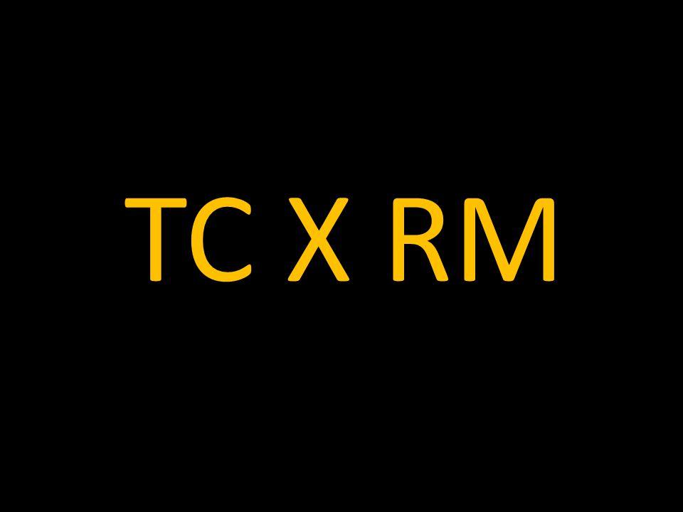 TC X RM