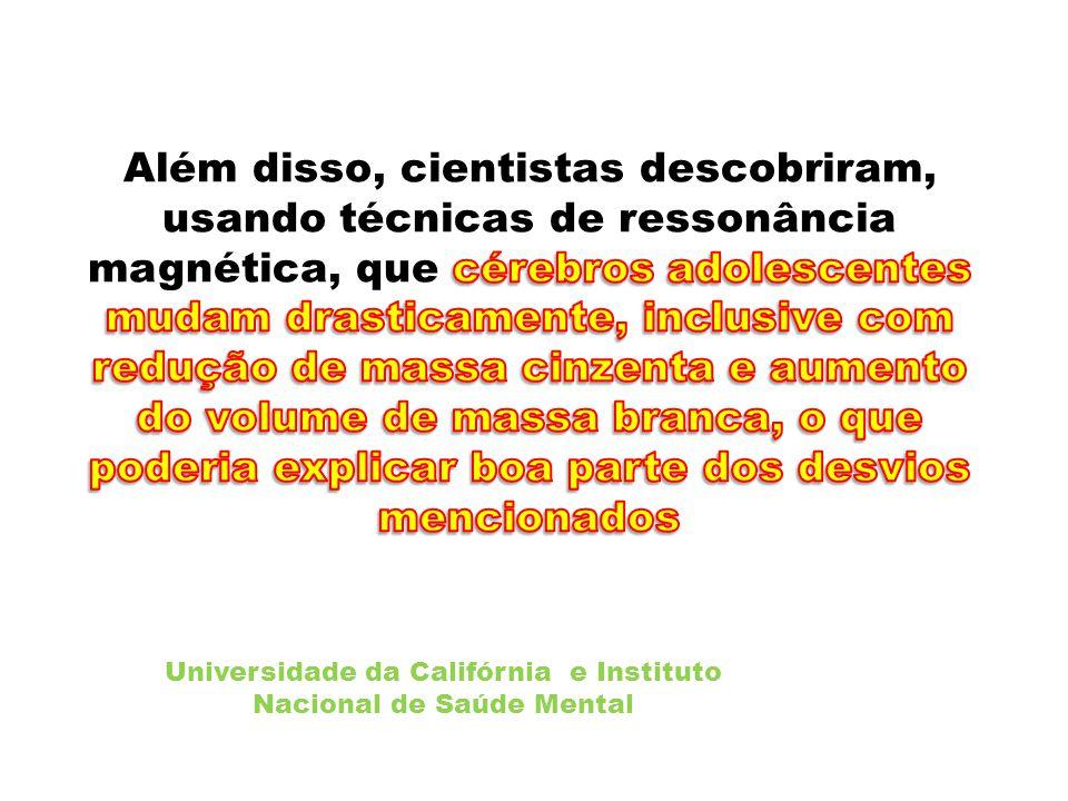 Universidade da Califórnia e Instituto Nacional de Saúde Mental