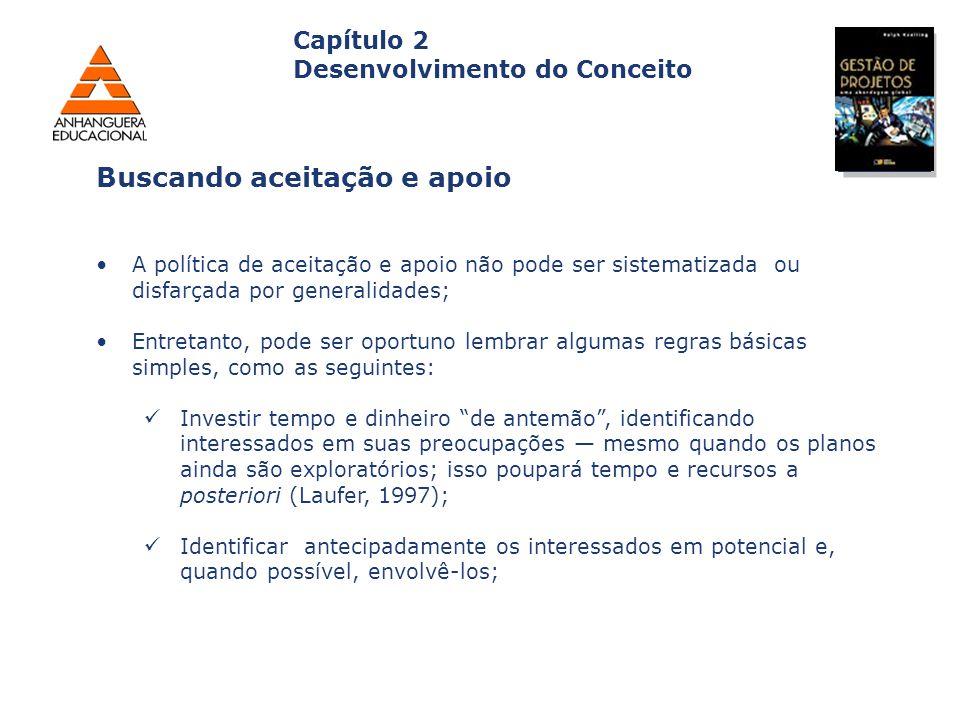 Capa da Obra Capítulo 2 Desenvolvimento do Conceito A política de aceitação e apoio não pode ser sistematizada ou disfarçada por generalidades; Entret