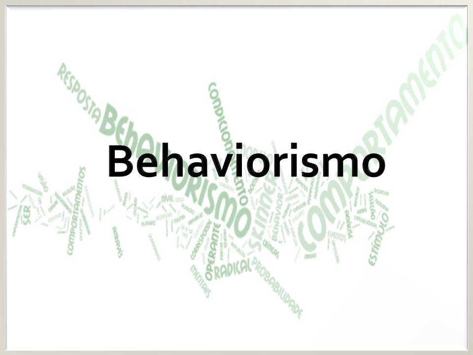 O behaviorismo ou comportamentalismo surgiu no inicio do século XX, como um ramo da Psicologia em que o objeto de estudo era o comportamento observável nos homens ou nos animais.