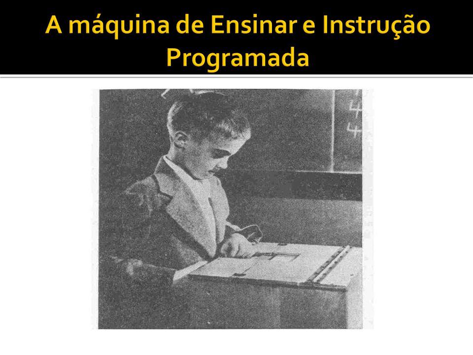 A máquina de ensinar de Skinner funcionava da seguinte maneira: o aluno era colocado diante de um painel onde aparecia uma questão relativa a um assunto que ele conhecia e, ao mesmo tempo, uma nova informação sobre esse assunto era incluída.