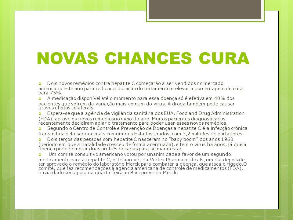 NOVAS CHANCES CURA Dois novos remédios contra hepatite C começarão a ser vendidos no mercado americano este ano para reduzir a duração do tratamento e