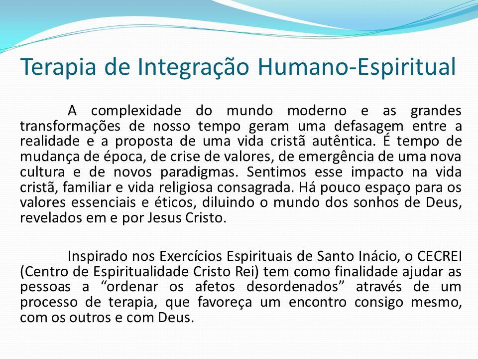 OBJETIVO GERAL Dar condições para que os participantes realizem um processo terapêutico de integração humano-espiritual para melhor amar e servir.