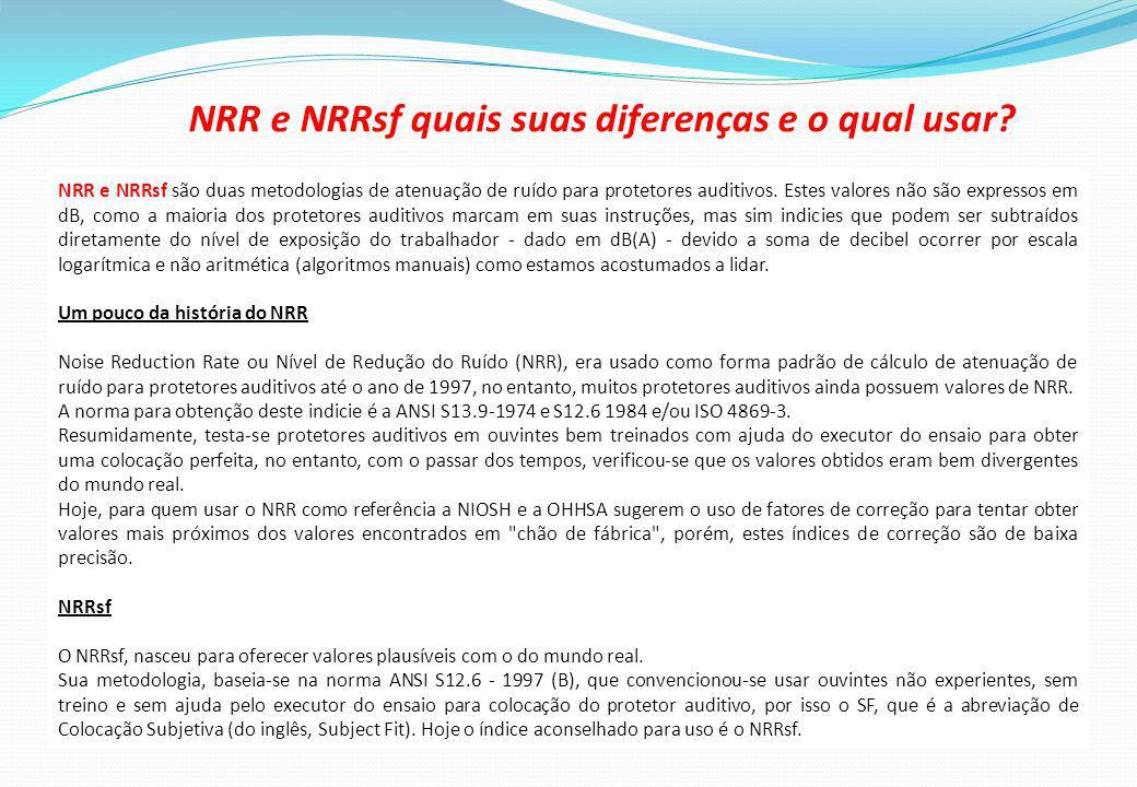 NRR e NRRsf quais suas diferenças e o qual usar.