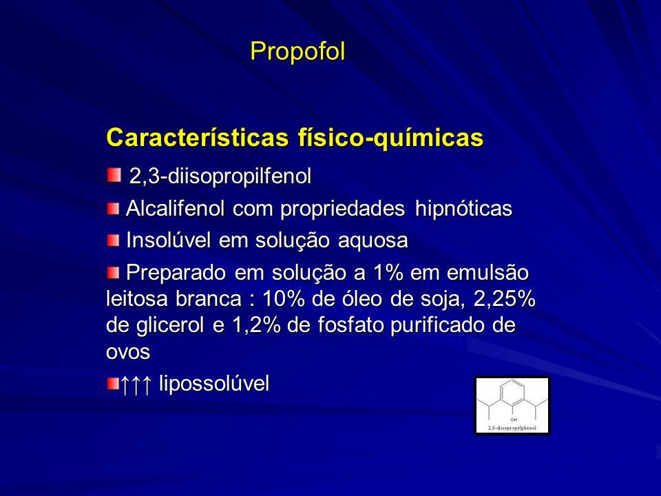 Propofol Características físico-químicas 2,3-diisopropilfenol 2,3-diisopropilfenol Alcalifenol com propriedades hipnóticas Alcalifenol com propriedade