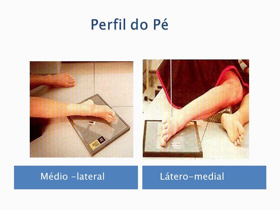 Médio -lateral Látero-medial
