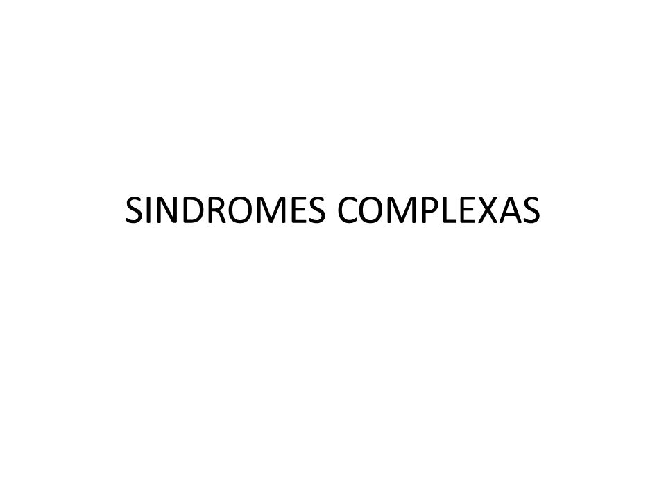 SINDROMES COMPLEXAS