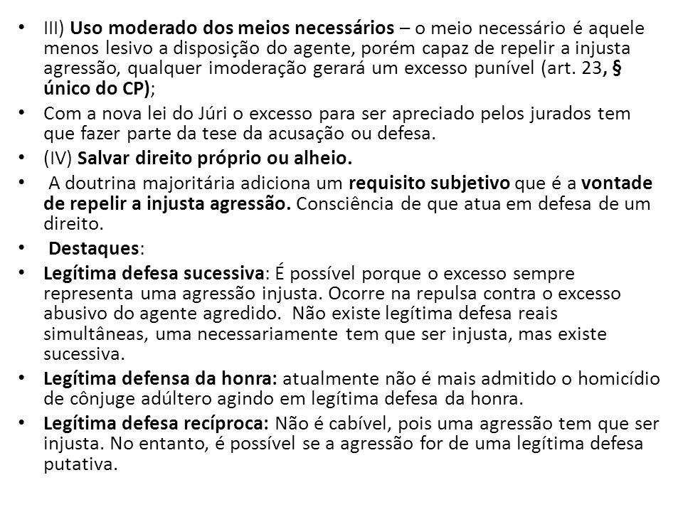 ESTRITO CUMPRIMENTO DE UM DEVER LEGAL: 1.Previsão legal ( art.
