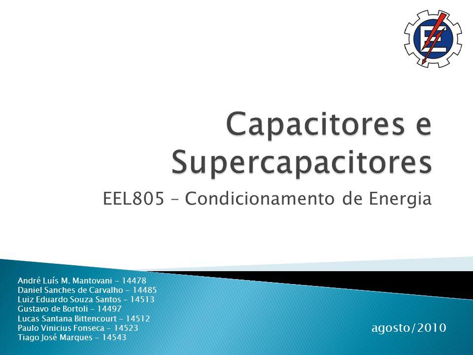 EEL805 – Condicionamento de Energia agosto/2010 André Luís M.