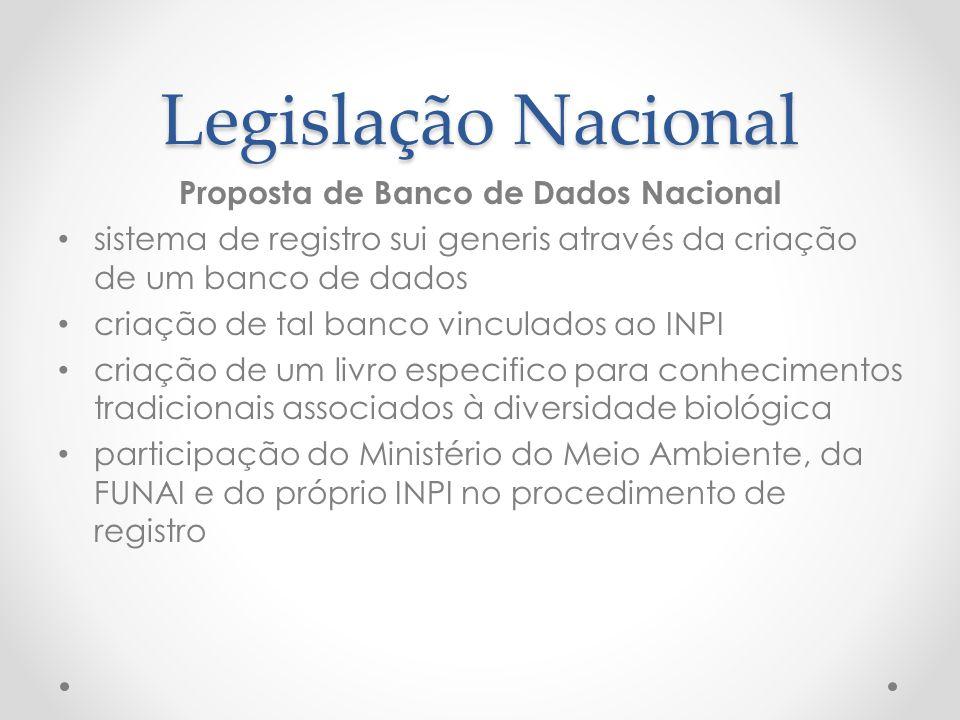 Legislação Nacional Proposta de Banco de Dados Nacional sistema de registro sui generis através da criação de um banco de dados criação de tal banco v