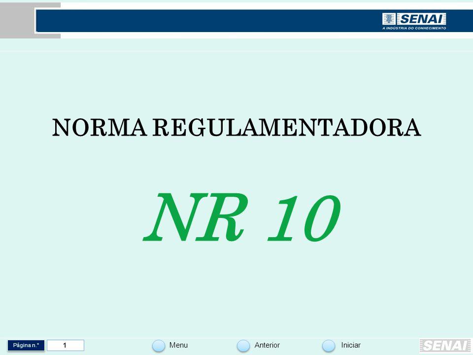 Página n.° MenuAnteriorIniciar 1 NORMA REGULAMENTADORA NR 10