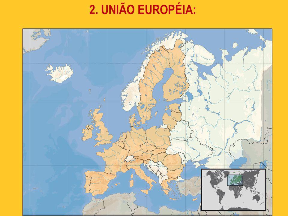 17 2. UNIÃO EUROPÉIA: