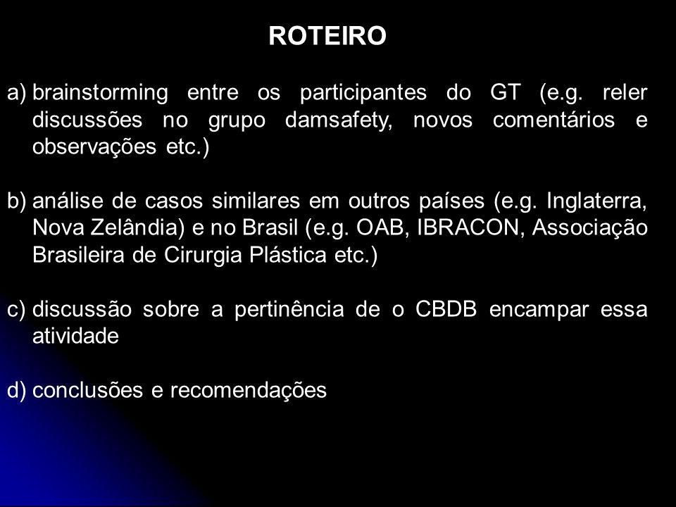 ROTEIRO a)brainstorming entre os participantes do GT (e.g.