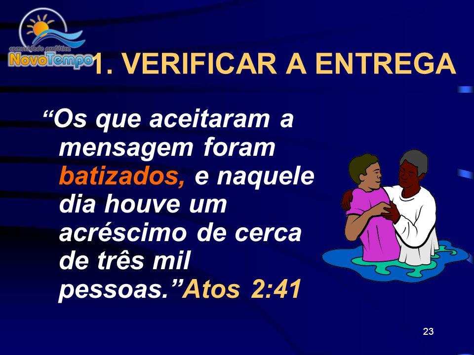 22 PRINCÍPIOS DA CONSOLIDAÇÃO 1.Verificar a entrega 2.Doutrinar os novos crentes 3.Companheirismo 4.Santidade 5.Oração