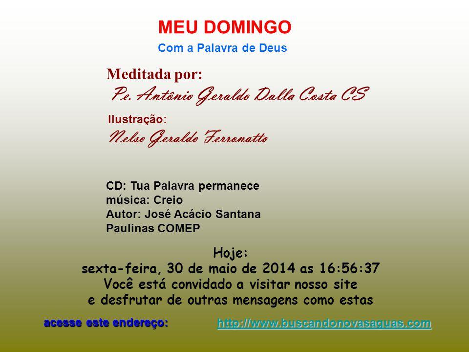 Outubro, mês das Missões Pe. Antônio Geraldo Dalla Costa CS - 03.10.2010