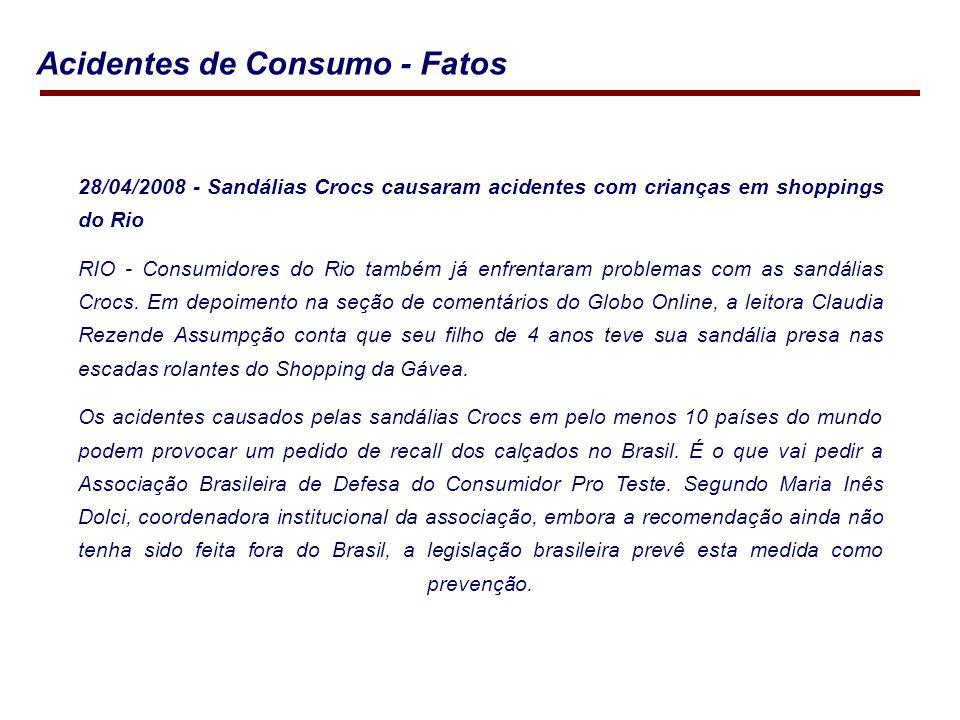 28/04/2008 - Sandálias Crocs causaram acidentes com crianças em shoppings do Rio RIO - Consumidores do Rio também já enfrentaram problemas com as sandálias Crocs.