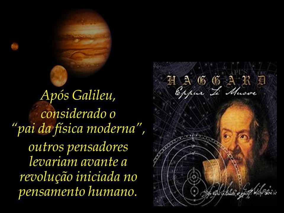 As questões científicas, afirmava, devem ser confirmadas ou refutadas através da experiência e da observação, estabelecendo a Natureza como o livro da ciência.