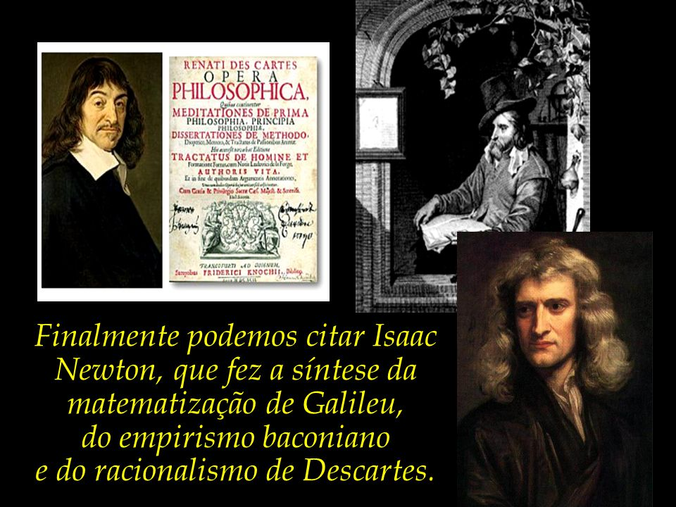 Filósofo, físico e matemático, Descartes sugeriu a fusão da álgebra com a geometria – fato que gerou a geometria analítica e o sistema de coordenadas, fazendo dele uma das figuras-chave na revolução científica.