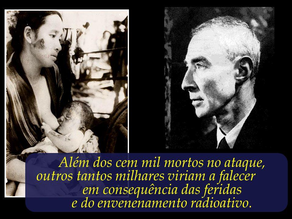 Que pensamentos terão ecoado na mente de Oppenheimer diante dos resultados do mais avançado projeto científico de sua época, que ele liderou com tamanho afinco?