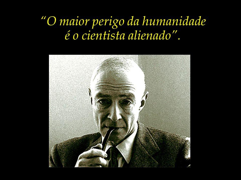 Oppenheimer, ao refletir sobre o resultado de seus esforços, quase enlouqueceu, e disse a célebre frase:...