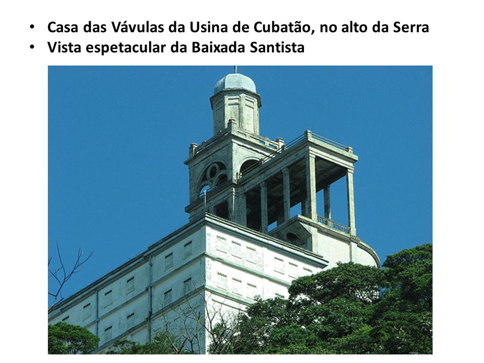 Casa das Vávulas da Usina de Cubatão, no alto da Serra Vista espetacular da Baixada Santista