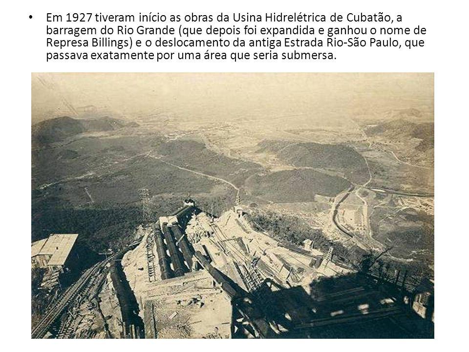 Em 1927 tiveram início as obras da Usina Hidrelétrica de Cubatão, a barragem do Rio Grande (que depois foi expandida e ganhou o nome de Represa Billin