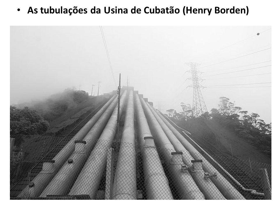 As tubulações da Usina de Cubatão (Henry Borden)