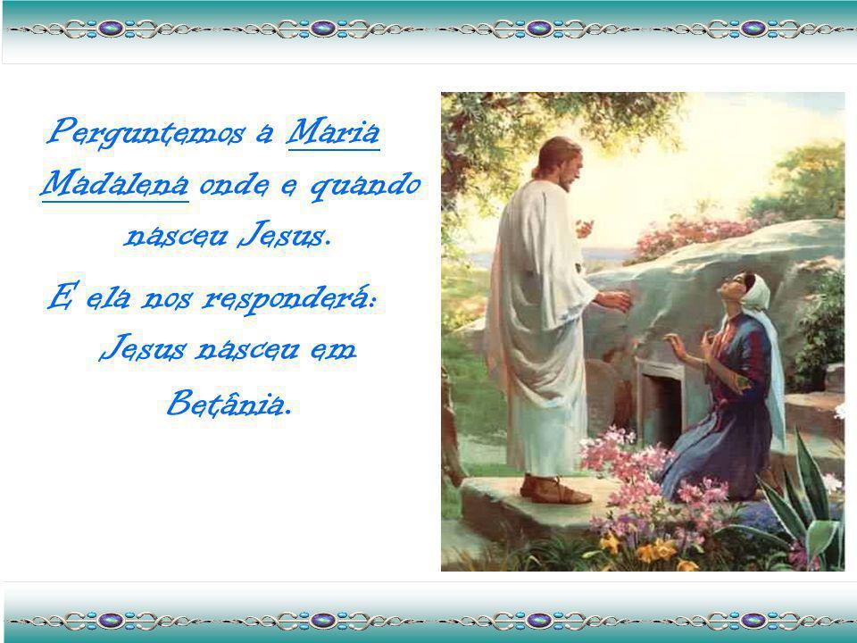 Jesus nasceu no dia em que, amarrada ao poste do circo de Roma, ouvi o povo gritar: - Negue.