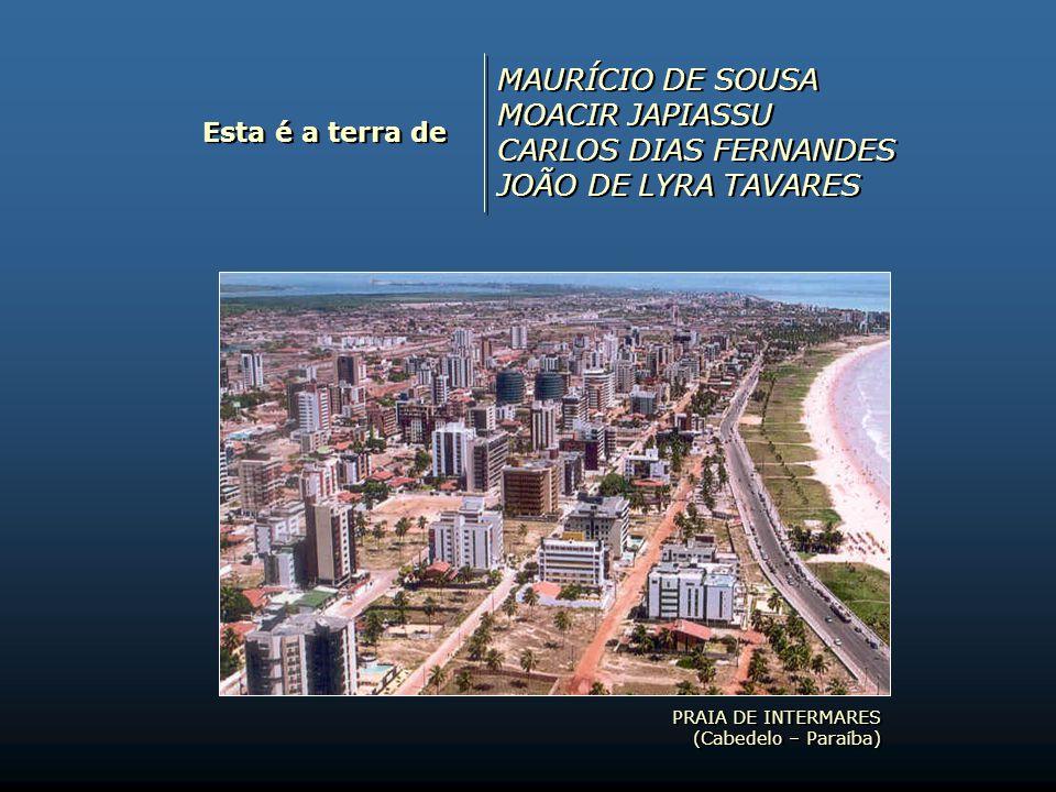 Esta é a terra de LINALDO GUEDES FLÁVIO EDUARDO (FUBA) LAURO PIRES XAVIER RAUL CÓRDULA LINALDO GUEDES FLÁVIO EDUARDO (FUBA) LAURO PIRES XAVIER RAUL CÓ