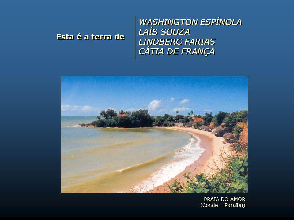Esta é a terra de EUDÉSIA VIEIRA JOÃO CARLOS ROBERTO RABELO (Bob Rabel) M. CÉSAR EUDÉSIA VIEIRA JOÃO CARLOS ROBERTO RABELO (Bob Rabel) M. CÉSAR PRAIA