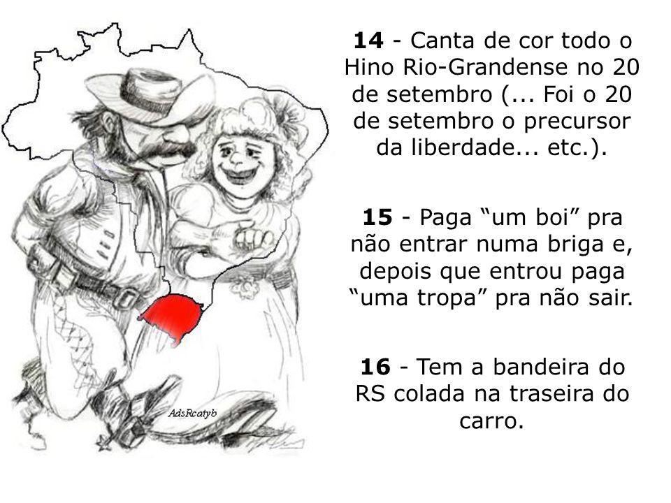 10 - Se tem dinheiro vai para: Punta del Este, Floripa ou Bahia.