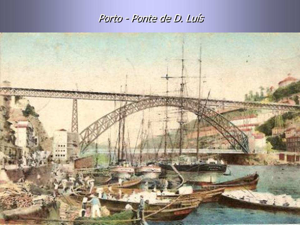Ponte de D. Luís – Carregamento de vinho