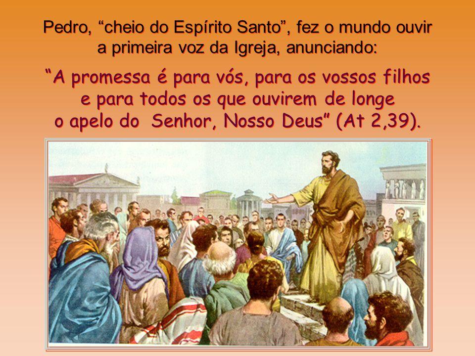 A Igreja preparada por Ele no coração dos discípulos abria as portas para o mundo! A Igreja preparada por Ele no coração dos discípulos abria as porta