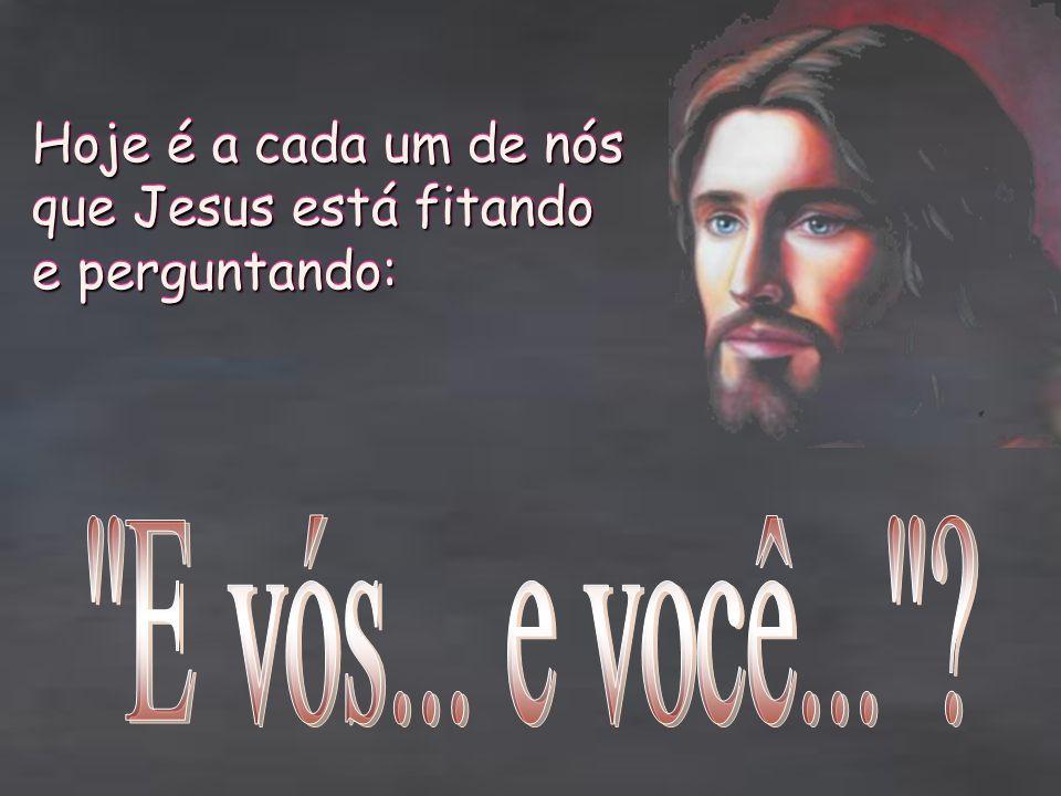 Jesus Cristo é o mesmo ontem, hoje e sempre! Jesus Cristo é o mesmo ontem, hoje e sempre! Portanto, essa pergunta que Ele faz, estará sempre sendo rep