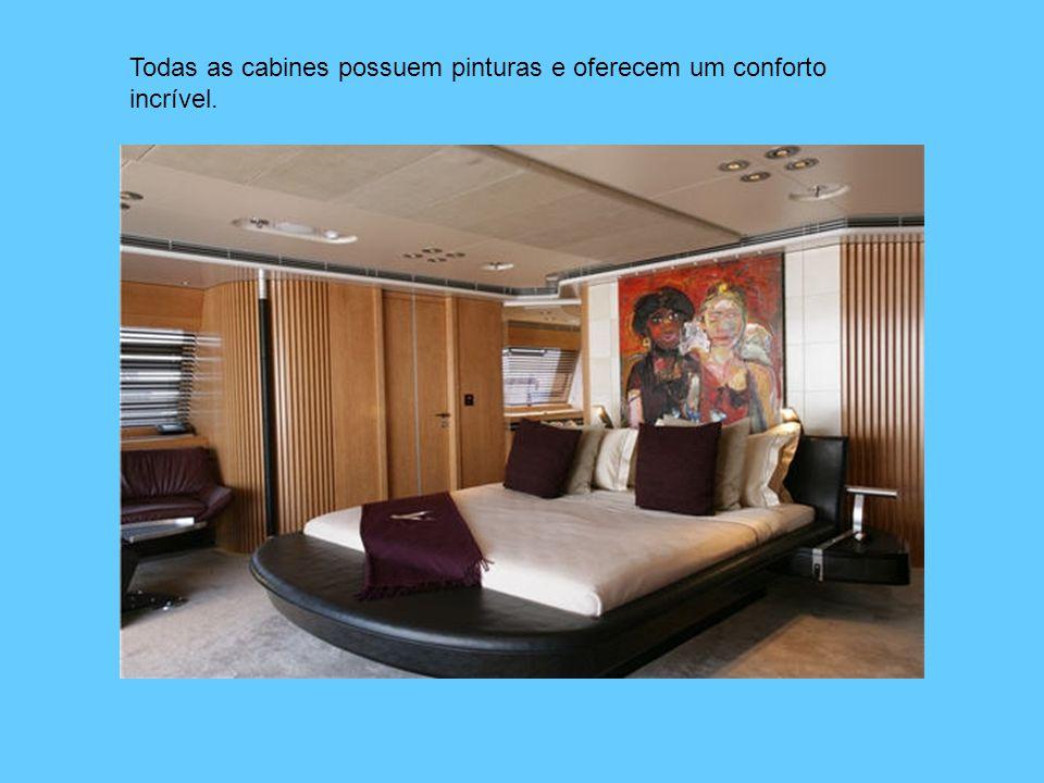 Todas as cabines possuem pinturas e oferecem um conforto incrível.