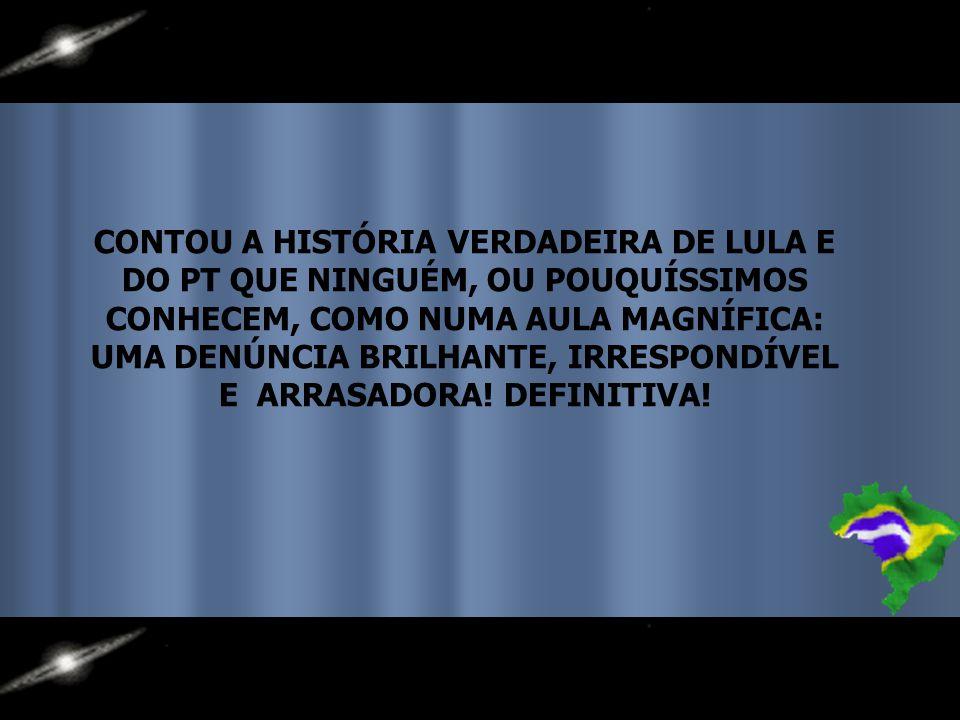 NÃO ACREDITO QUE ALGUÉM, AINDA TENHA DÚVIDAS, MAS NUM DOMINGO DESSES, NO CANAL LIVRE DA BANDEIRANTES, O EX-GUERRILHEIRO CEZAR BENJAMIN, PRESO, EXILADO, ANISTIADO, SOCIÓLOGO E PROFESSOR, COORDENADOR DAS DUAS PRIMEIRAS CAMPANHAS DE LULA EM 1989 E 1994, RASGOU DIDATICAMENTE O TUMOR DA CORRUPÇÃO DE LULA E DO PT.