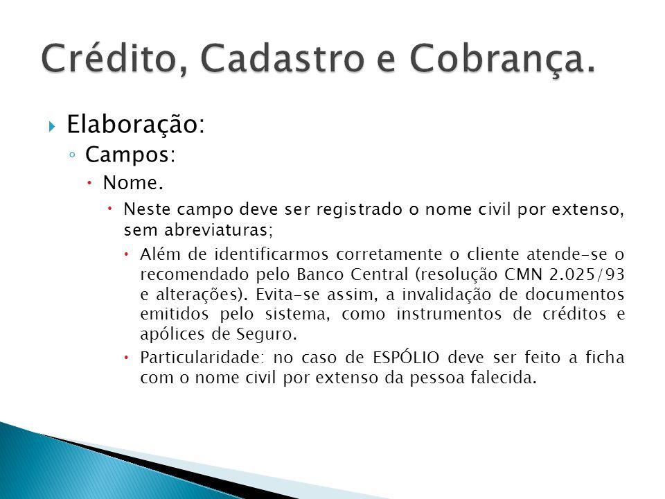 Elaboração: Campos: Filiação.Deve ser extraído do documento de identificação apresentado.