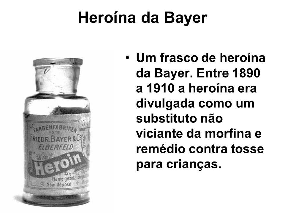 Heroína da Bayer Um frasco de heroína da Bayer. Entre 1890 a 1910 a heroína era divulgada como um substituto não viciante da morfina e remédio contra