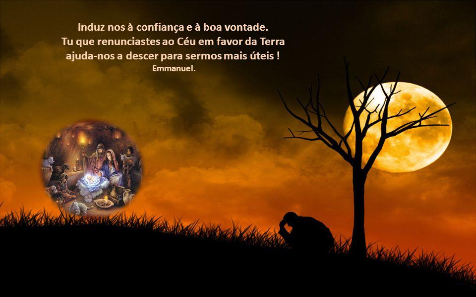 Senhor!, diante da manjedoura que nos descerras o coração, Ensina nos a abrir os braços para receber te.