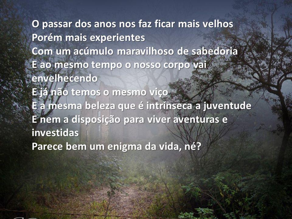 Texto: André Luis Aquino Imagens:Web Música: Windrose Formatação:bvbiavasconcellos@gmail.com