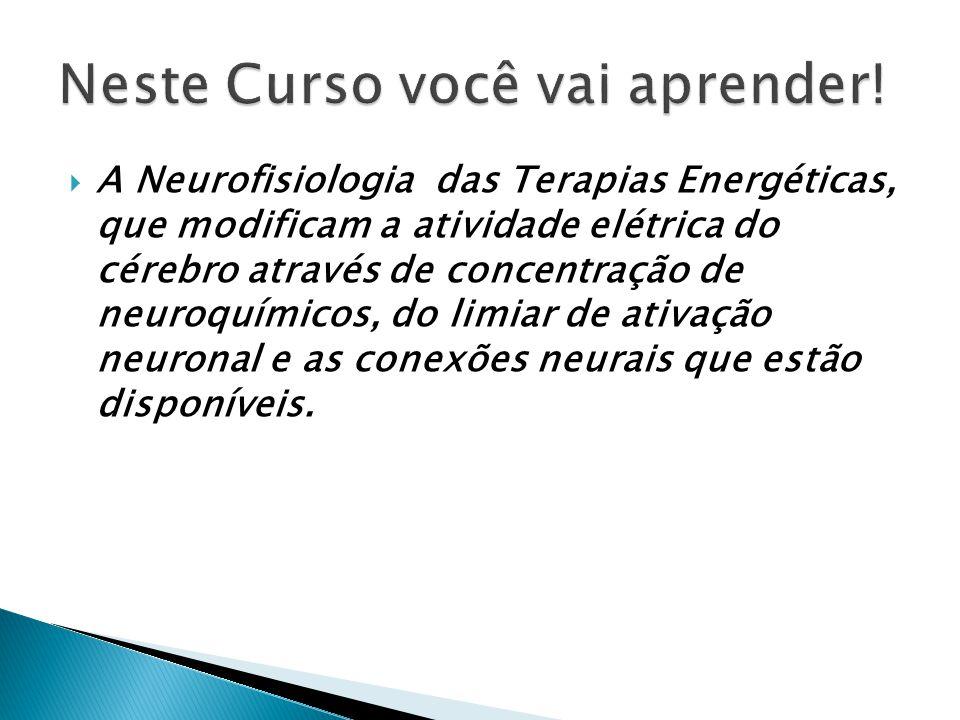 A Terapia Psico-sensorial que é uma nova definição para Terapias Energéticas.
