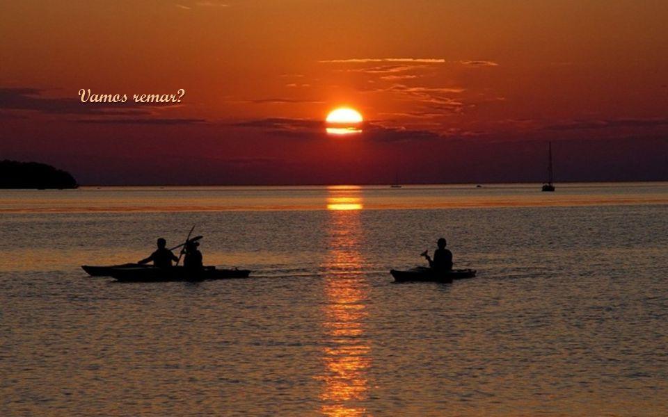 O remo é o amor, o barco a Vida e o mar, é claro que é Deus.