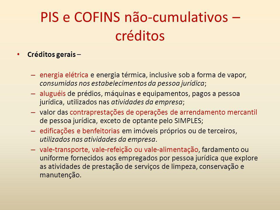 PIS e COFINS não-cumulativos – créditos Créditos gerais – – energia elétrica e energia térmica, inclusive sob a forma de vapor, consumidas nos estabel