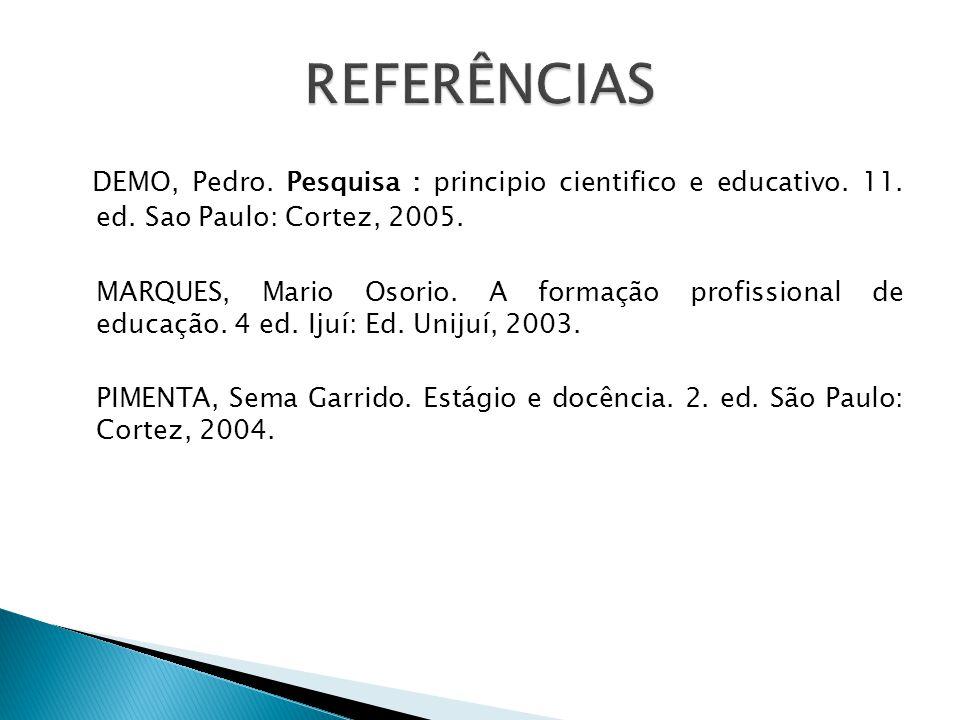 DEMO, Pedro.Pesquisa : principio cientifico e educativo.