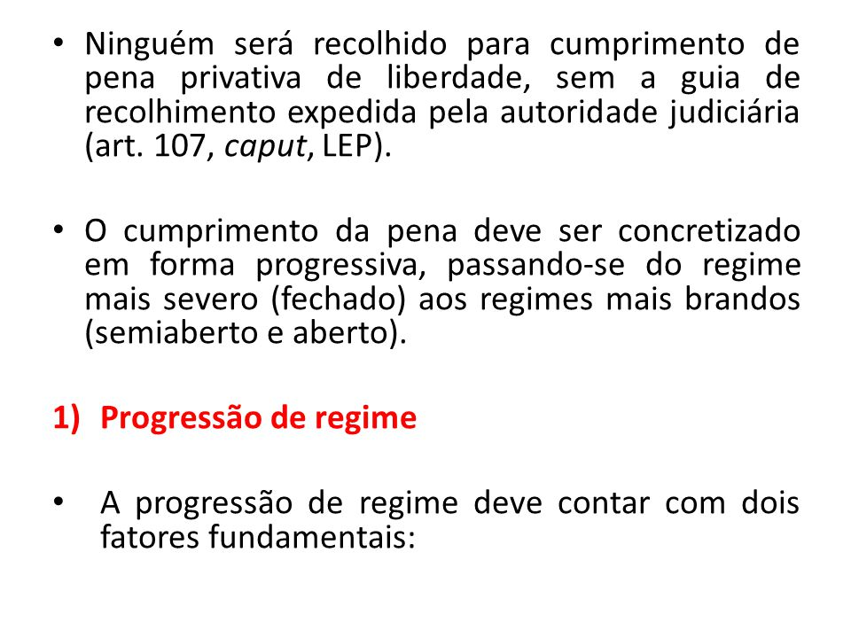 a)O cumprimento de pelo menos um sexto no regime anterior (requisito objetivo).